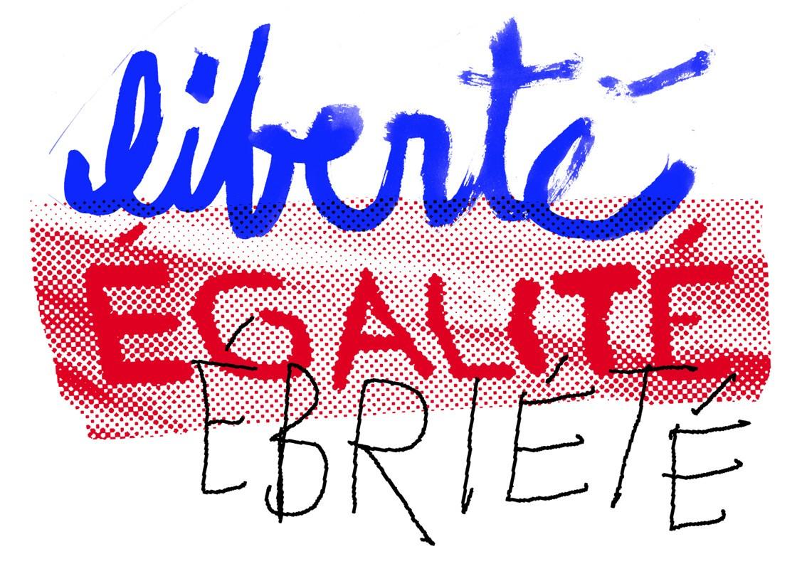 Liberté, égalité, ébriété