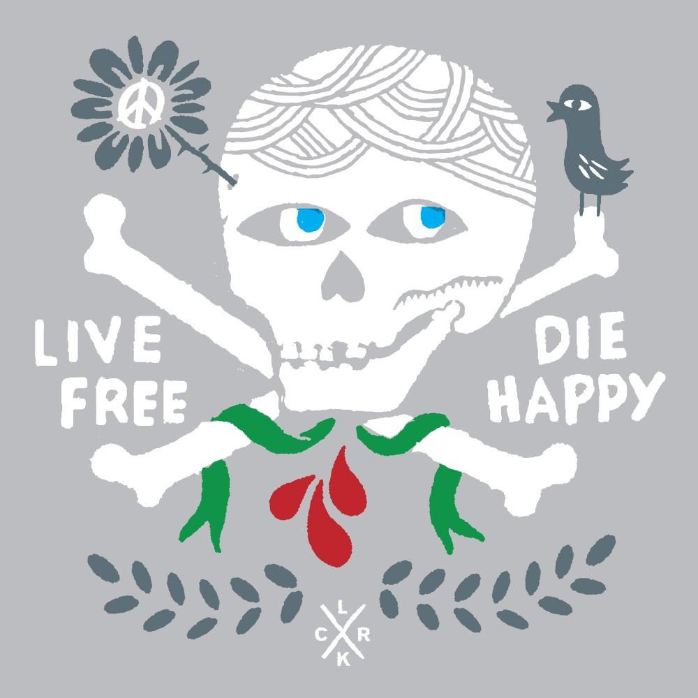 Live Free Die Happy
